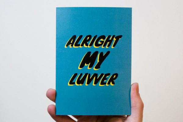 Alright My Luvver Card
