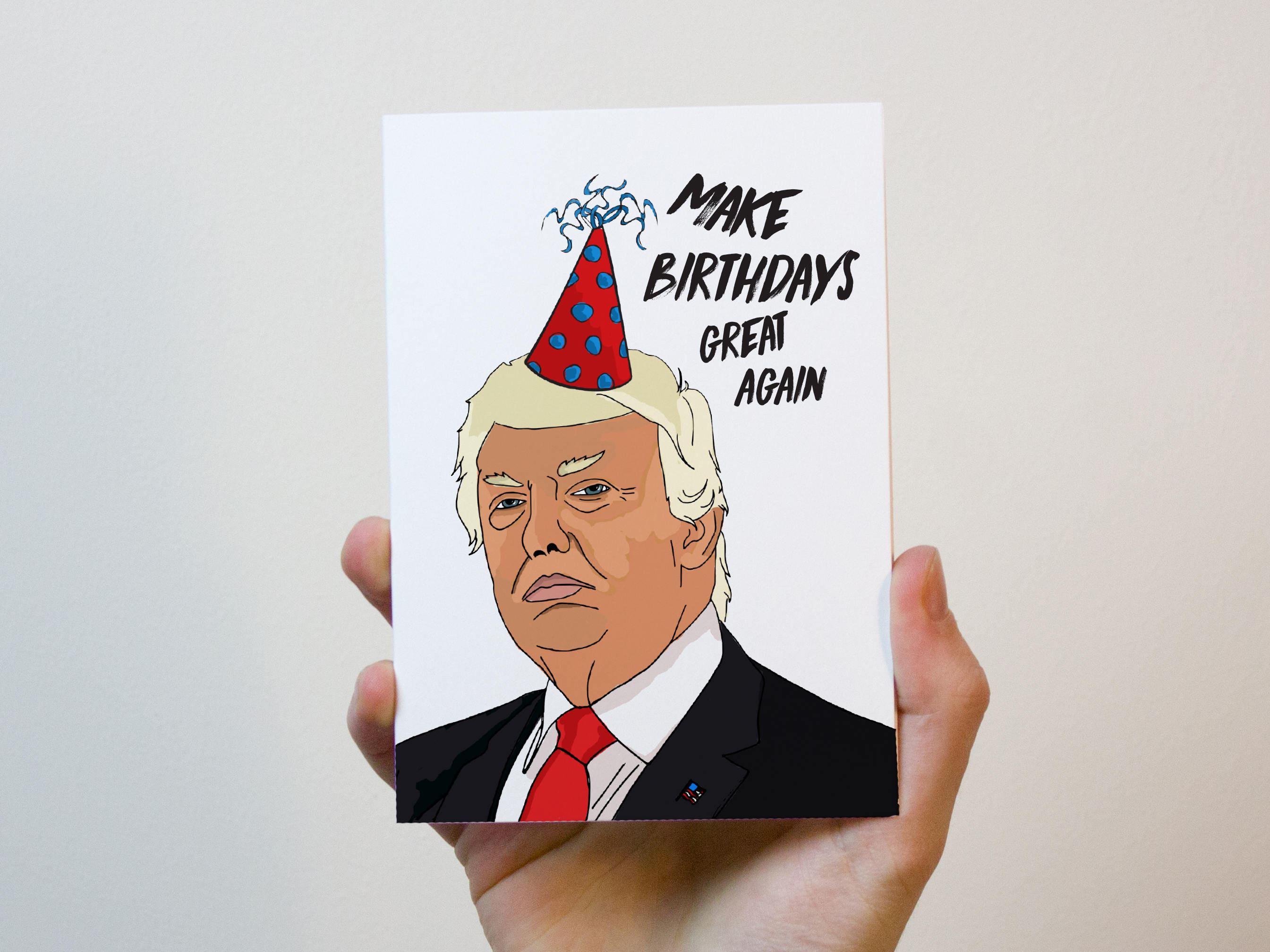 Make Birthdays Great Again