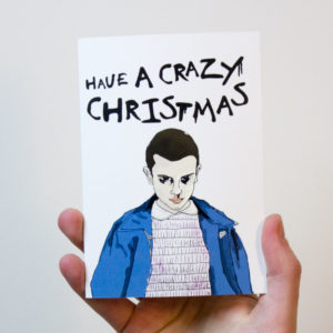 Have a crazy Christmas Stranger Things Christmas Card