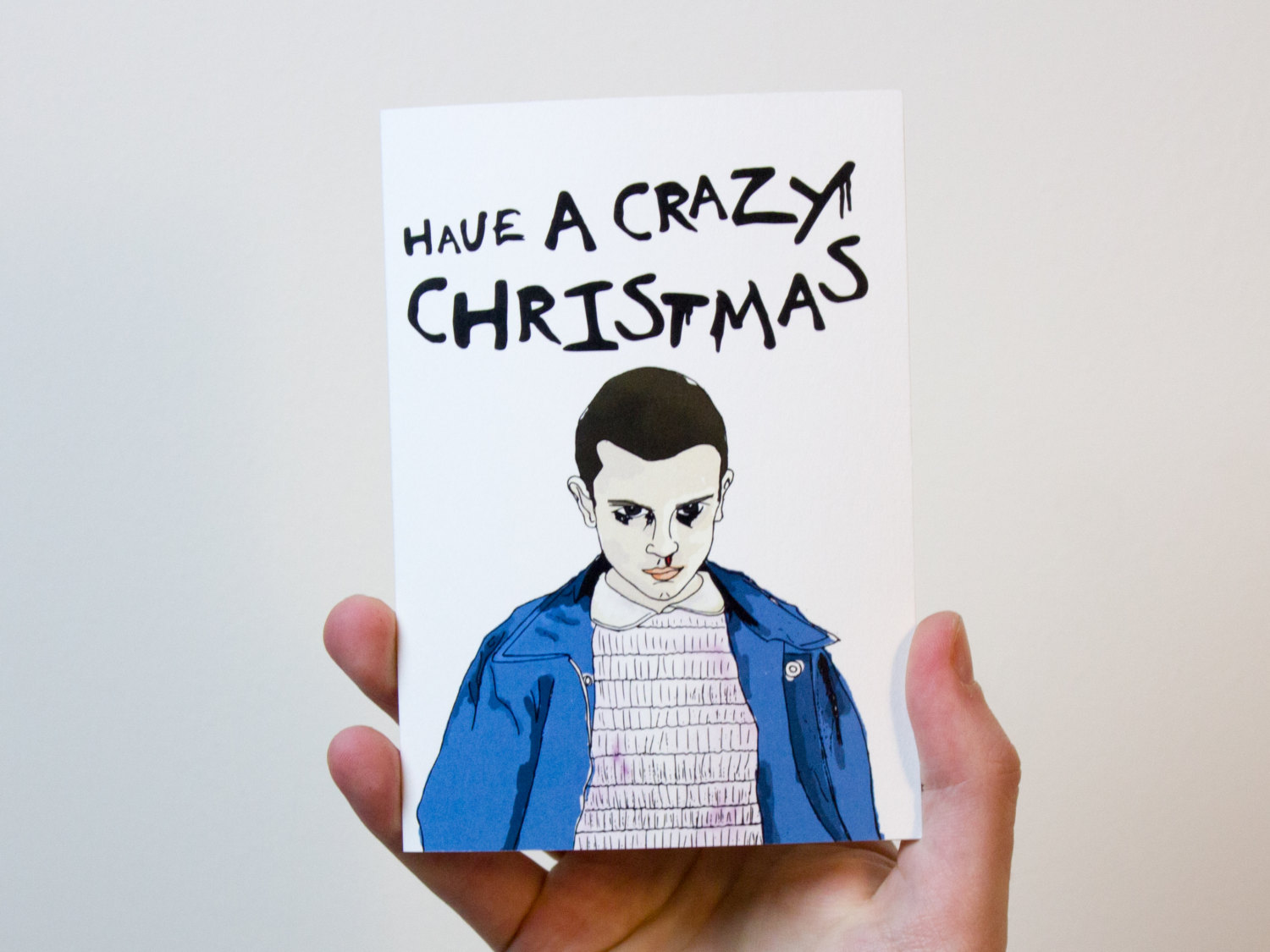 Have A Crazy Christmas Card Stranger Things Christmas Card Eleven